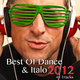 Various Artists Best of Dance & Italo 2012
