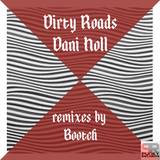 Dirty Roads by Dani Holl mp3 download