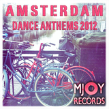 Amsterdam Dance Anthems 2012 by Various Artists mp3 download