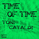 Toni Cataldi Time of Time