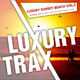 Various Artists Luxury Sunset Beach Vol.3