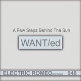 A Few Steps Behind The Sun by Want Ed mp3 download