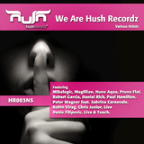 We Are Hush Recordz by Various Artists mp3 download