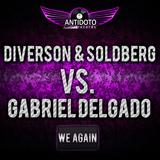 We Again by Diverson & Soldberg Vs Gabriel Delgado mp3 download
