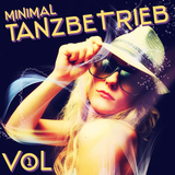 Minimal Tanzbetrieb Vol.1 by Various Artists mp3 download