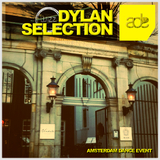Dylan Selection - Amsterdam Dance Event by Various Artist mp3 download