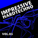 Various Artists Impressive Hardtechno Vol. 5