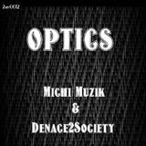 Optics by Michi Muzik & Denace 2 Society mp3 download