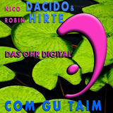 Com Gu Taim by Nico Dacido & Robin Hirte mp3 download