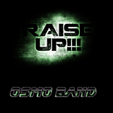 Raise Up !!! by Osmo Band mp3 download