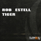 Rob Estell Tiger