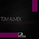 Wechselhaft by Tom Almex mp3 download