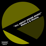 All About House Music by Misha G & Mixline mp3 download