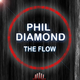Phil Diamond The Flow