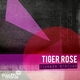 Tiger Rose  Tigress Strikes