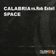 Calabria Vs Rob Estell Space