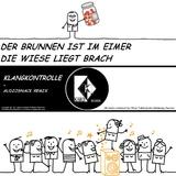 Der Brunnen ist im Eimer - Die Wiese liegt brach by Klangkontrolle mp3 download