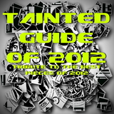 Tainted Guide to 2012 - Tribute To The Best Pieces Of 2012 by Various Artists mp3 download