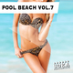 Various Artists Pool Beach Vol.7