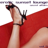 Erotic Sunset Lounge, Vol. 5 by Various Artists mp3 download