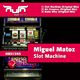 Miguel Matoz  Slot Machine