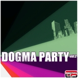 Dogma Party Vol.2 by Various Artists mp3 download