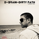 D-Brain Dirty Path