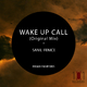 Sanil Fenice Wake Up Call