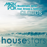 Clouds by Mark Vox, Maxx Drums, Kickz Feat. Oriana & Special mp3 download