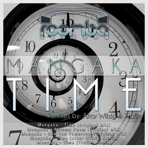 Mangaka - Time (Roomba Records)