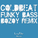 Coldbeat Funky Bass Bozoy Remix