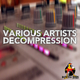 Various Artists - Various Artists Decompression