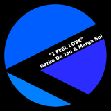 I Feel Love by Darko De Jan & Marga Sol mp3 download