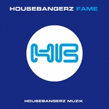 Fame by Housebangerz mp3 download