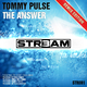 Tommy Pulse - The Answer - Remix Edition