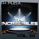 Dj Puga - The Incredibles Remixes Vol.01