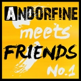 Andorfine Meets Friends No.1 by Various Artists mp3 download