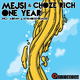 Mejsi & Choze Rich - One Year
