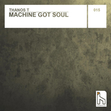 Machine Got Soul by Thanos T mp3 download