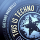 Gaetano Maurelli - This Is Techno