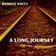 Daniele Nacci - A Long Journey