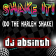 DJ Absinth Shake It! Do the Harlem Shake
