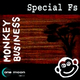 Special Fs - Monkey Business
