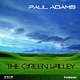 Paul Adams - The Green Valley