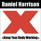 Daniel Harrison - Keep Your Body Working