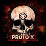 Down With the Sickness by Proto X mp3 download