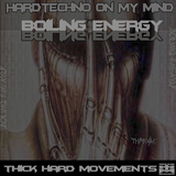 Hardtechno On My Mind by Boiling Energy mp3 download