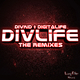 Divkid & Digitalife - Divlife the Remixes