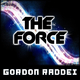 Gordon Raddei - The Force