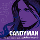 The Candyman - Heartbreaker